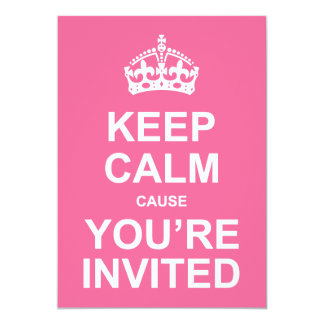 Keep Calm Cause You're Invited Sweet 16 13 Cm X 18 Cm Invitation Card