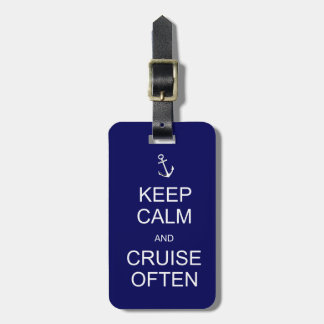 Keep Calm & Cruise Often, customized luggage tag
