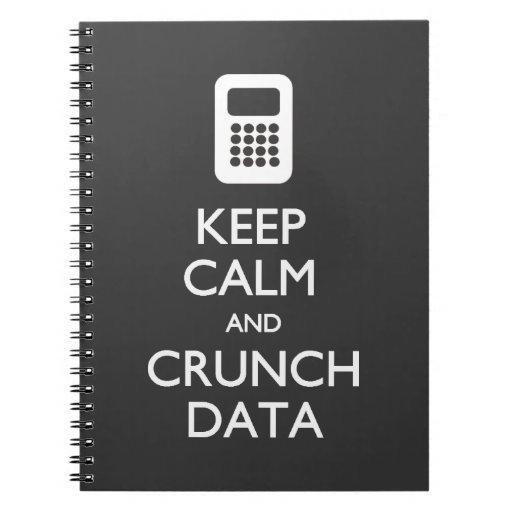 Keep Calm Crunch Data Big Data Notebook