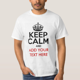 Keep Calm Customize T-shirt