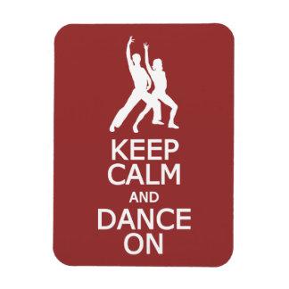 Keep Calm & Dance On custom color magnet