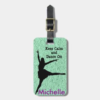 Keep Calm & Dance On Luggage Tag