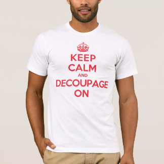 Keep Calm Decoupage T-Shirt