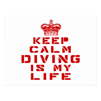 Keep calm Diving is my life Postcard