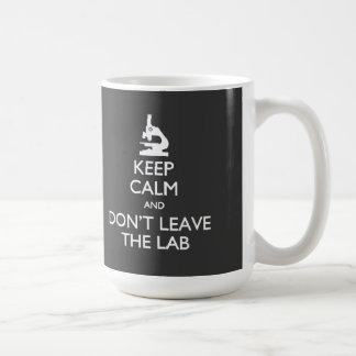 Keep Calm Don't Leave the Lab Mug
