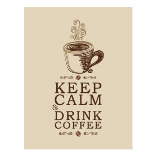 Keep Calm Drink Coffee - Beije Postcard