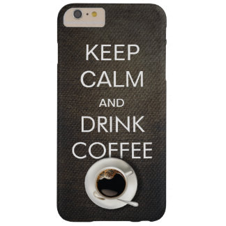 Keep Calm & Drink Coffee iPhone 6 Plus Case