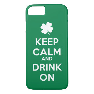 Keep Calm Drink On St Patricks Day iPhone 7 Case