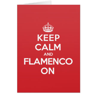Keep Calm Flamenco Greeting Note Card