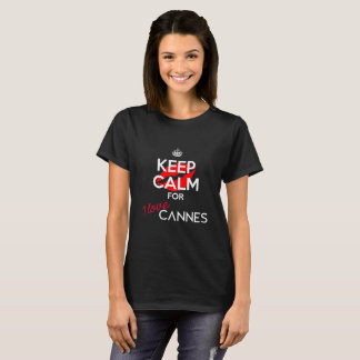 Keep Calm for I Love Cannes version 3 (Women) T-Shirt