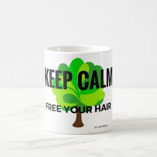 keep calm free your to hair coffee mug