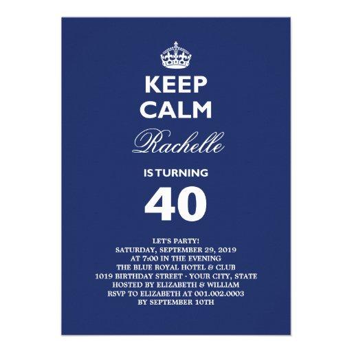 Keep Calm Funny Milestone Birthday Party Invite Custom Announcement