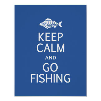 Keep Calm & Go Fishing poster