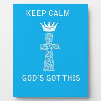 Keep Calm, God's Got this Plaque