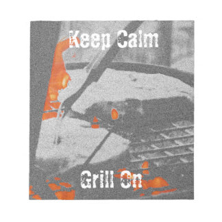 Keep Calm Grill On Notepad