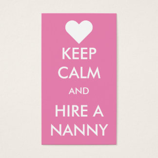 Keep Calm & Hire A Nanny Business Card