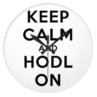 Keep Calm & HODL On Wall Clock