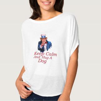 Keep  Calm Hug a Dog T-Shirt