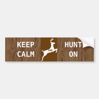 KEEP CALM  HUNT ON Deer Buck Stag Wood Pattern Bumper Sticker