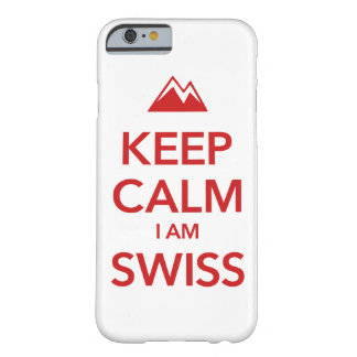 KEEP CALM I AM SWISS BARELY THERE iPhone 6 CASE