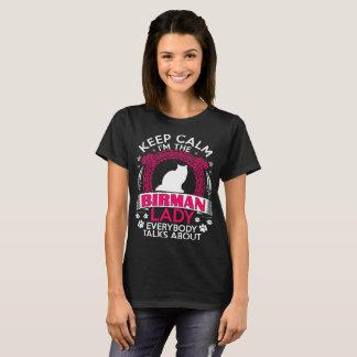 Keep Calm I Am The Birman Lady Pet Lovers Tshirt