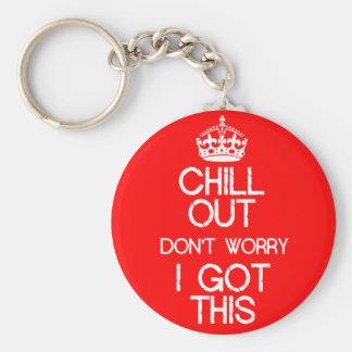 Keep Calm - I got this Basic Round Button Key Ring