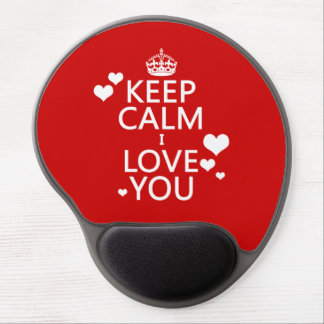 Keep Calm I Love You - all colors Gel Mouse Pad