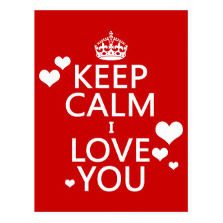 Keep Calm I Love You - all colours Postcard