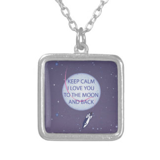 Keep Calm I Love You to the Moon and Back Pendants