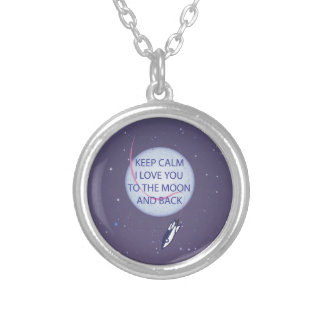 Keep Calm I Love You to the Moon and Back Silver Plated Necklace