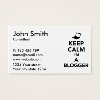 Keep calm I'm a blogger Business Card