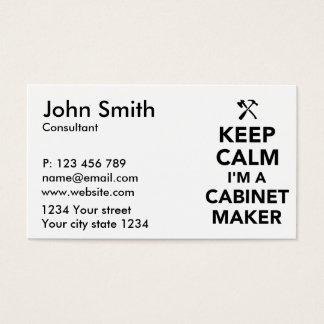 Keep calm I'm a cabinetmaker Business Card