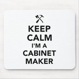 Keep calm I'm a cabinetmaker Mouse Pad
