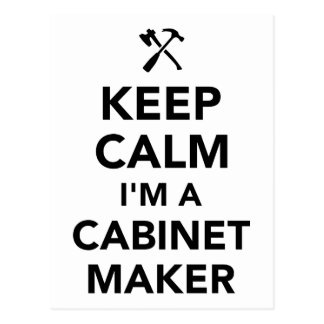 Keep calm I'm a cabinetmaker Postcard