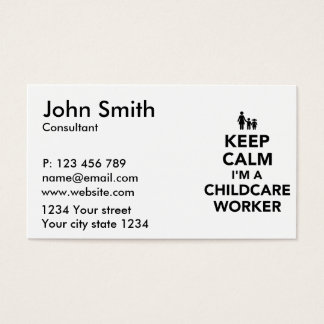Keep calm I'm a childcare worker Business Card