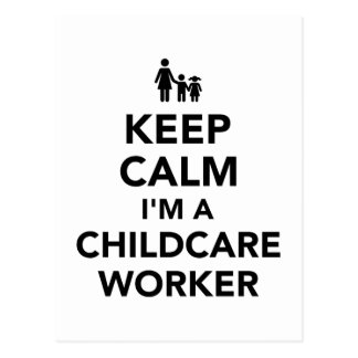 Keep calm I'm a childcare worker Postcard