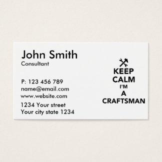 Keep calm I'm a craftsman Business Card