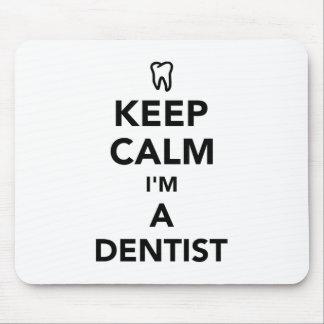 Keep calm I'm a dentist Mouse Pad