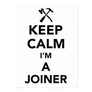 Keep calm I'm a joiner Postcard