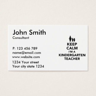 Keep calm I'm a kindergarten teacher Business Card