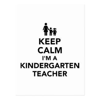 Keep calm I'm a kindergarten teacher Postcard