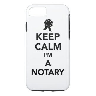 Keep calm I'm a notary iPhone 7 Case