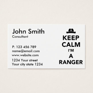 Keep calm I'm a ranger Business Card