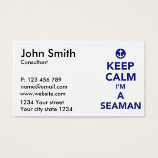 Keep calm I'm a seaman Business Card