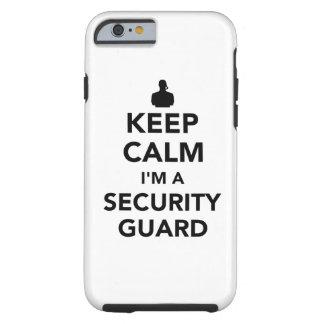 Keep calm I'm a security guard Tough iPhone 6 Case