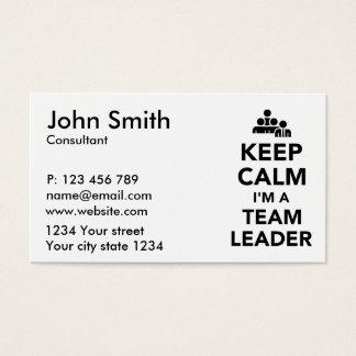 Keep calm I'm a team leader Business Card