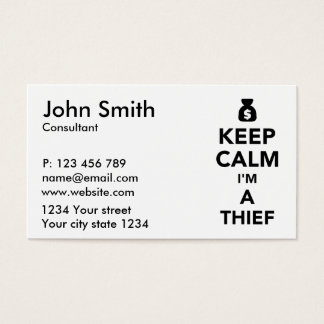 Keep calm I'm a thief Business Card