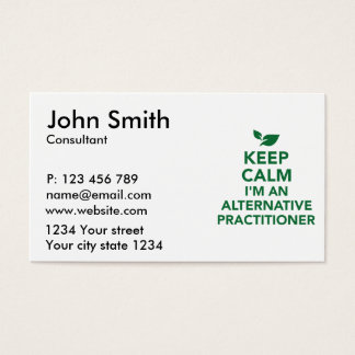 Keep calm I'm an alternative practitioner Business Card