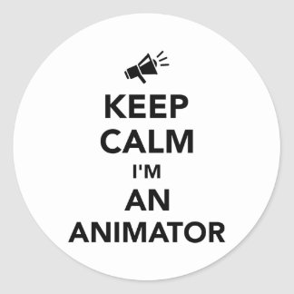 Keep calm I'm an animator Round Sticker