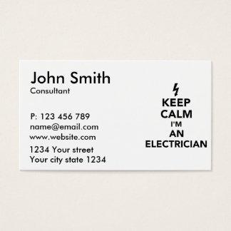 Keep calm I'm an electrician Business Card
